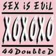 Sex Is Evil