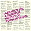 Labrador 100: History of Popular Music