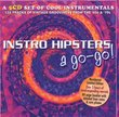 Instro-Hipsters a Go-Go