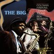 The Big Three: Coleman Hawkins, Lester Yound, and Ben Webster