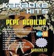 Karaoke Hits: Pepe Aguilar