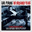 The Rockabilly Years - Carl Perkins