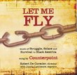 Let Me Fly: Music of Strugle Solace & Survival in Black America