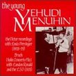 The Young Menuhin: The Early Victor Recordings - Bruch: Violin Concerto No.1 in G minor, Op. 26 / other short works by Bloch {Nigun}, Spohr, Handel, Mozart, Achron, Fiocco, Ries, etc.