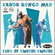 King of Kwassa Kwassa: Best of Kanda Bongo Man