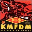 Sin Sex & Salvation (KMFDM vs. Pig) - 5 track EP