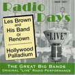 "Radio Days: ""Live"" From The Hollywood Palladium"