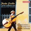 Fiesta Criolla: Latin American Orchestral Works