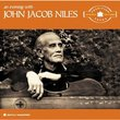 Evening With John Jacob Niles: The Tradition Years