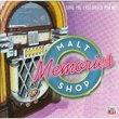 Malt Shop Memories, Save the Last Dance For Me 2-Cd Set!
