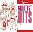 Greatest Hits: Opera