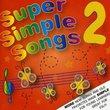 Super Simple Songs 2