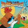 Big Rock Rooster