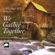 Windham Hill Sampler: We Gather Together