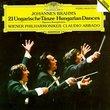 Brahms: 21 Ungarische Tanze [21 Hungarian Dances / 21 Danses Hongroises]