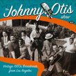 Johnny Otis Show: Vintage 1950's Broadcasts from Los Angeles