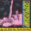 My Life With the Thrill Kill Kult/Sexplosion!