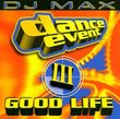 Dance Event V.3: Good Life