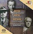 Britten: Frank Bridge Variations; Bartok: Divertimento; Hartmann: Concerto Funèbre [Hybrid SACD]