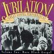 Jubilation 2: More Black Gospel