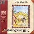 Shchedrin - Dead Souls - Yuri Temirkanov