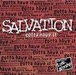 Salvation: Gotta Have It