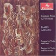 Tremors From a Far Shore: James Aikman Sonatas for Violin
