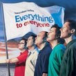Everything to Everyone (CD & Dvd-A) (Coll)