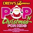 Drew's Famous Pop 'N Christmas Songs For Kids
