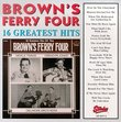 Brown's Ferry Four - 16 Greatest Hits
