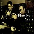 Blue Note Years 1: Boogie Woogie Blues & Bop