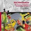 Rachmaninov: Oeuvres pour deux pianos et piano à quatre mains