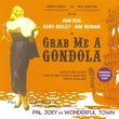 Grab Me a Gondola (plus Selections from Wonderful Town and Pal Joey)