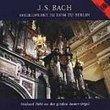 Bach: Orgelwerke im Dom zu Berlin