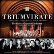 Triumverate: Three World Premieres