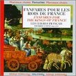 Fanfares for the Kings of France