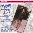 Danny Boy: Songs and Dancing Ballads by Percy Grainger