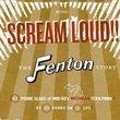 Scream Loud the Fenton Story