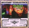 Destroy Terrastock Live