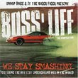 Snoop Dogg and JT the Bigga Figga Present Boss' Life