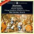 Handel: Messiah (Highlights) / Solti, Chicago Symphony (Penguin Music Classics Series)