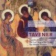 Tavener: Thunder Entered Her, The Last Sleep of the Virgin, The Hidden Treasure