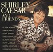 Shirley Caesar & Friends