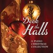 Deck the Halls: A Piano Christmas Collection