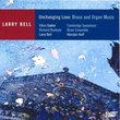 Larry Bell: Unchanging Love