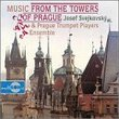 Music From the Towers of Prague