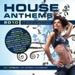 House Anthems 2010