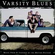 Varsity Blues: Music From And Inspired By The Motion Picture