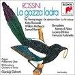 Rossini - La gazza ladra / Ricciarelli, Matteuzzi, Ramey, Manca di Nissa, D'Intino, Furlanetto, Gelmetti