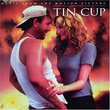 Tin Cup: Music From The Motion Picture